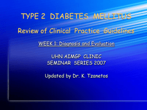 TYPE 2 DIABETES MELLITUS: REVIEW OF Clinical Practice