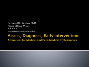 Assess, Diagnosis, Early Intervention: Awareness for