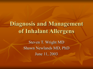 Diagnosis and Mangement of Inhalant Allergens