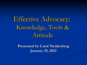 Effective Advocacy: Knowledge, Tools & Attitude