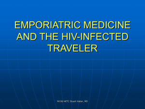 TRAVEL MEDICINE IN THE HIV