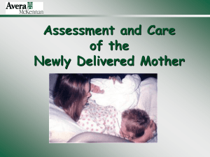 Assessment and care of the newly delivered mother
