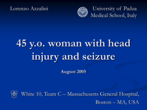 45 y. o. woman with head injury and seizure