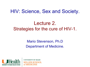 HIV: Science, Sex and Society. Lecture 2