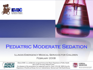 Pediatric Moderate Sedation - Loyola University Medical Center