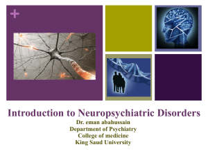 Lecture 1- Introduction to Neuropsychiatric Disorders