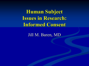 Ethics and Human Subject Issues in Research: Informed Consent