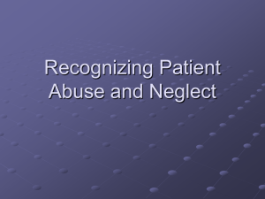Recognizing Patient Abuse and Neglect