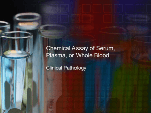 Chemical Assay of Serum, Plasma, or Whole Blood
