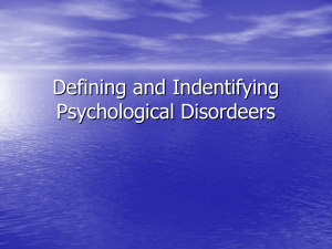 Defining and Indentifying Psychological Disordeers