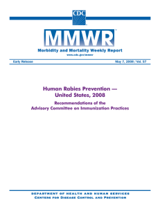 Human Rabies Prevention — United States, 2008 Morbidity and Mortality Weekly Report