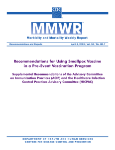 Recommendations for Using Smallpox Vaccine in a Pre-Event Vaccination Program