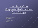 Long Term Care: Pragmatic Reform Ideas from Europe