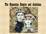 The Byzantine Empire and Justinian