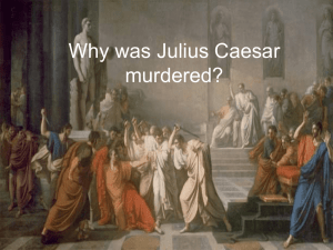 Why was Julius Caesar murdered?