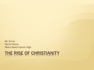The Rise of Christianity - Miami Beach Senior High School