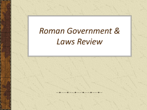 Roman Government & Laws