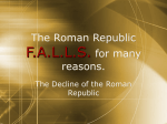 The Roman Republic F.A.L.L.S. for many reasons.