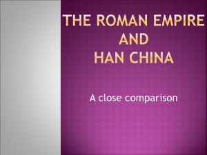 compareison han china an roman empire essay Han dynasty china and imperial rome, 300 the han dynasty became china's formative empire, extending han rule the roman empire whereas the han.