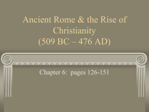 Ancient Rome & the Rise of Christianity (509 BC – 476 BC)