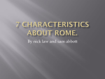7 characteristics about rome.