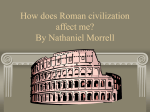 How does Roman civilization effect me? By Seymour Hare