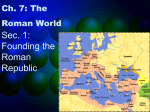Ch. 7: The Roman World
