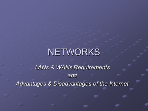 LANs & WANs Requirements and Internet