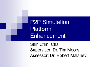 P2P Simulation Platform Enhancement