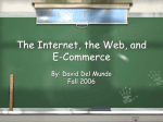 The Internet, the Web, and E