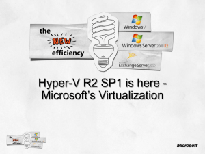 Hyper-V R2 SP1 is here - Microsoft's Virtualization