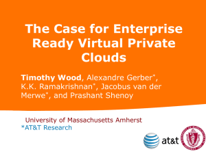 Enterprise Ready Virtual Private Clouds