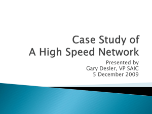 Case Study of A High Speed Network
