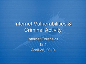 Internet Vulnerabilities & Criminal Activity