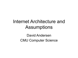 Internet Architecture and Assumptions