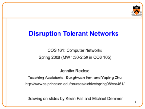 Delay/Disruption Tolerant Networks