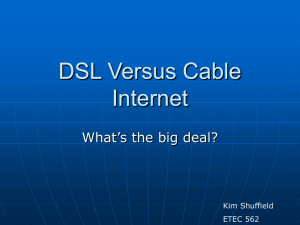 DSL Versus Cable Internet