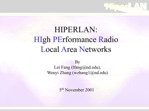 HIPERLAN: HIgh Performance Radio Local Area Networks