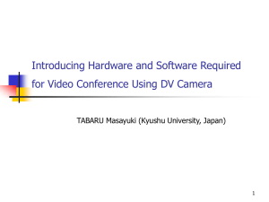 Introducing Hardware and Software Required for Video