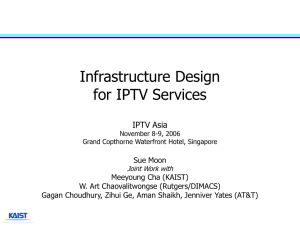 Infrastructure Design for IPTV Services