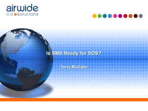 Is SMS Ready for SOS?