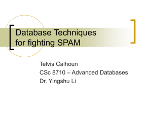 Database Techniques for fight SPAM
