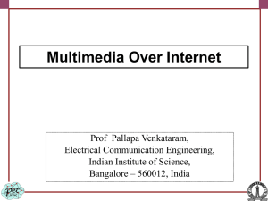 Multimedia Data Streaming - Indian Institute of Science