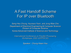 A Fast Handoff Scheme For IP over Bluetooth