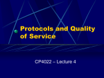 Protocols and Quality of Service