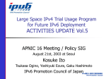 Large Space IPv4 Trial Usage Program for Future IPv6 Deployment