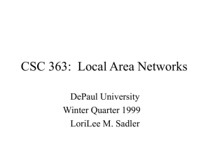 CSC 363: Local Area Networks