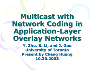 Multicast with Network Coding in Application