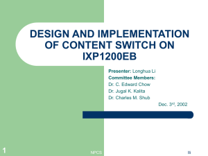 DESIGN AND IMPLEMENTATION OF CONTENT SWITCH ON