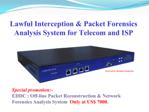Only $7000 USD - Network Forensics | Lawful Interception